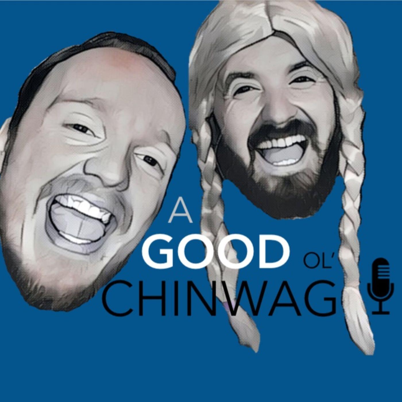 A Good Ol ChinWag's Podcast - Whooshkaa