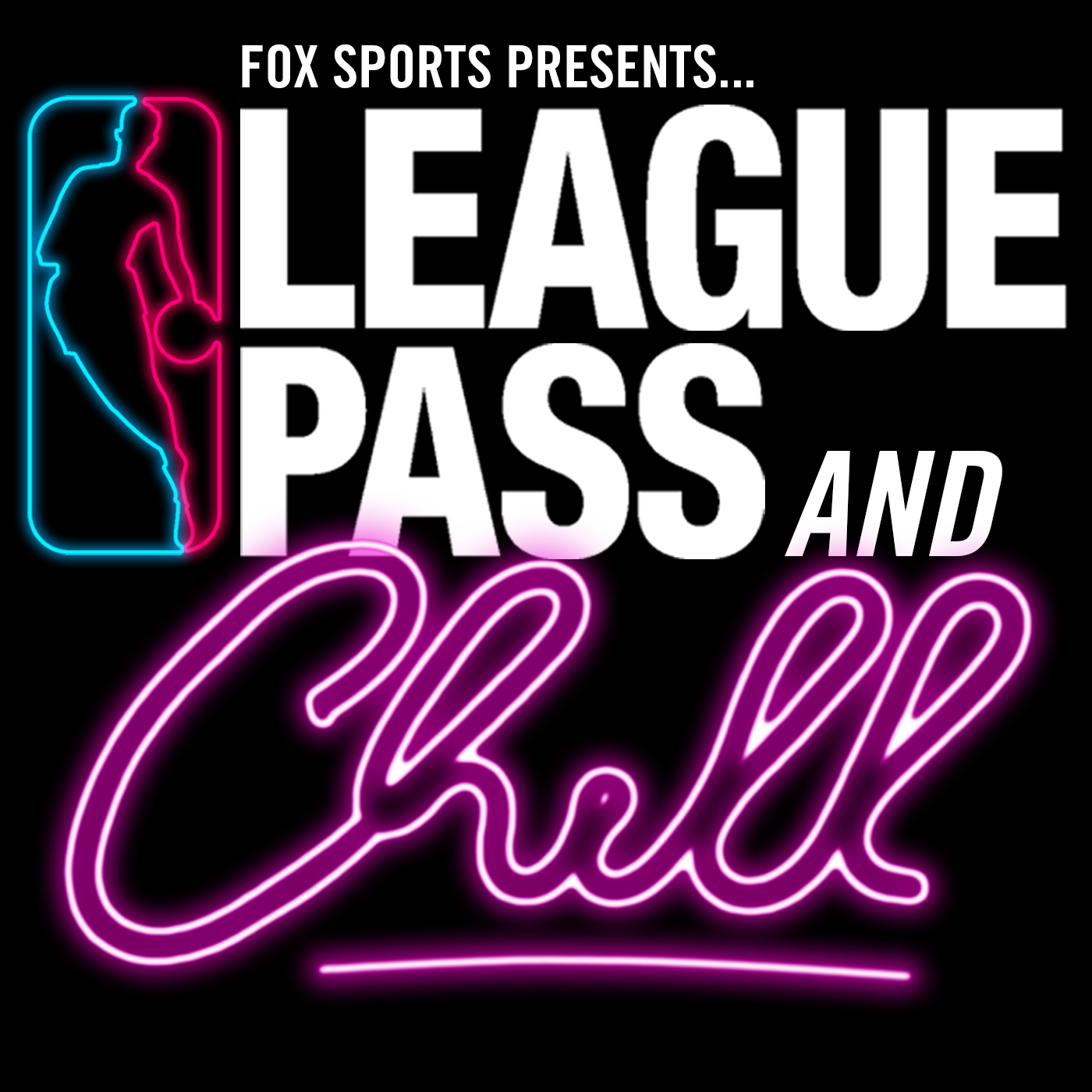 League Pass and Chill on Apple Podcasts
