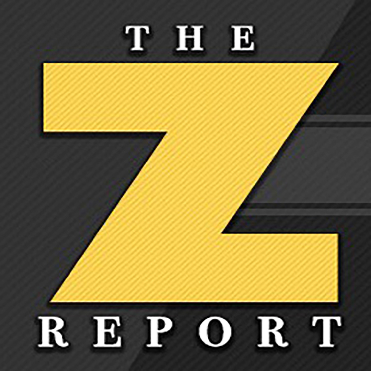 The Z-Report | Listen via Stitcher for Podcasts
