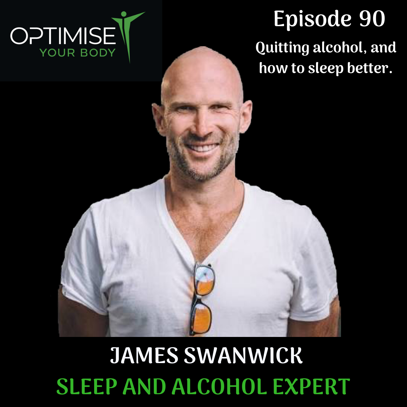 James Swanwick- Quitting alcohol, and how to sleep better