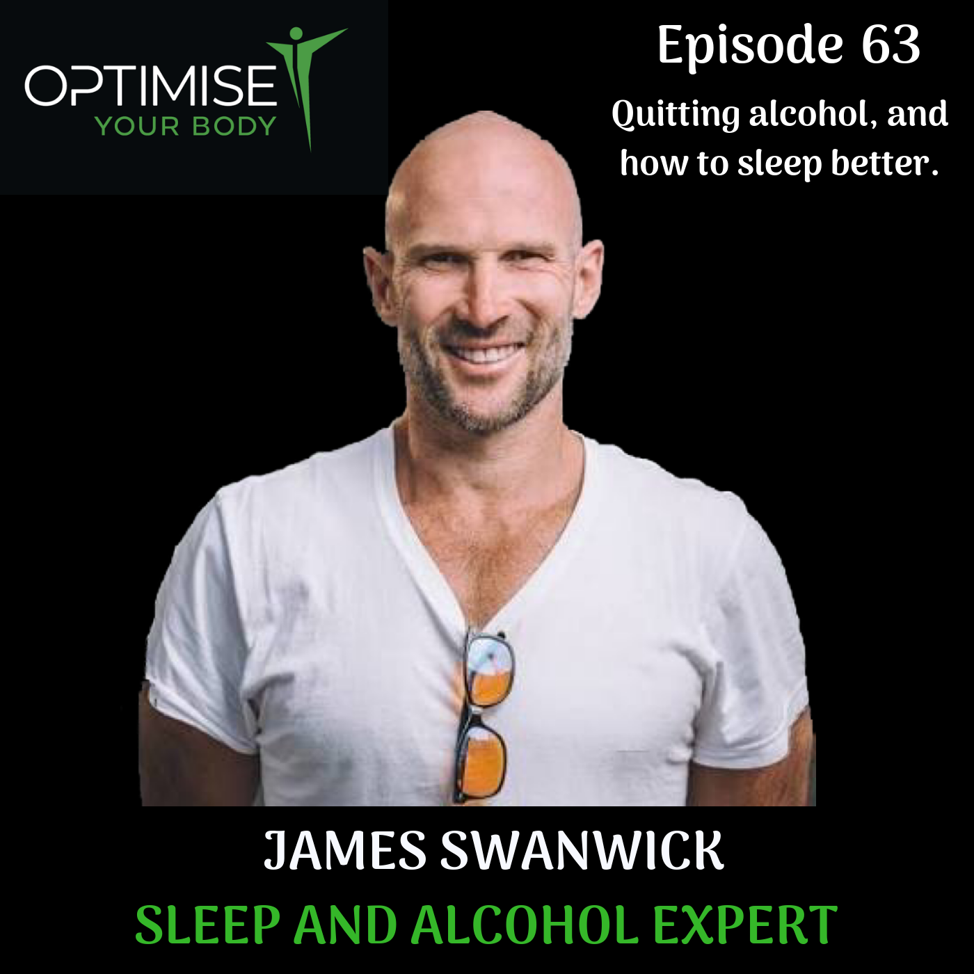 Quitting alcohol, and how to sleep better with James Swanwick.
