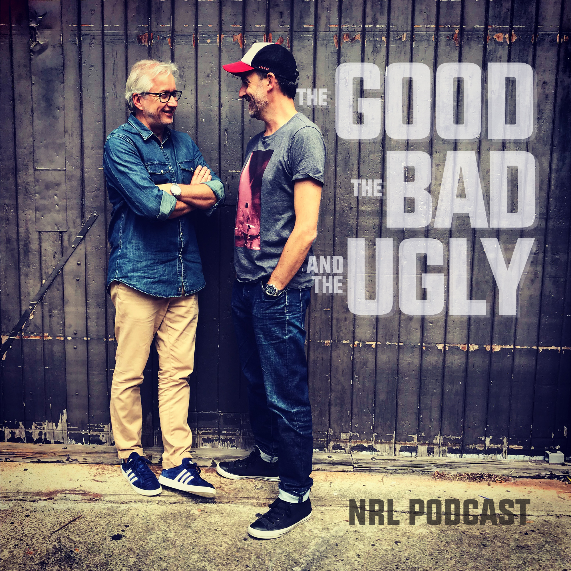 d7894d6a37f THE GOOD, THE BAD AND THE UGLY - NRL PODCAST - Whooshkaa