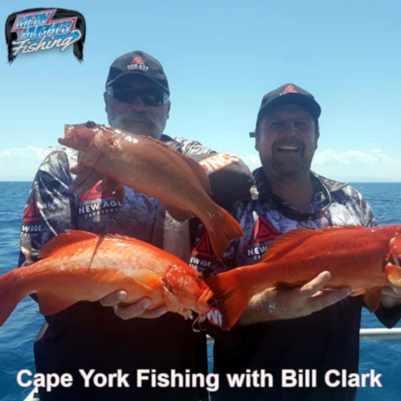 Cape York Fishing with Bill Clark