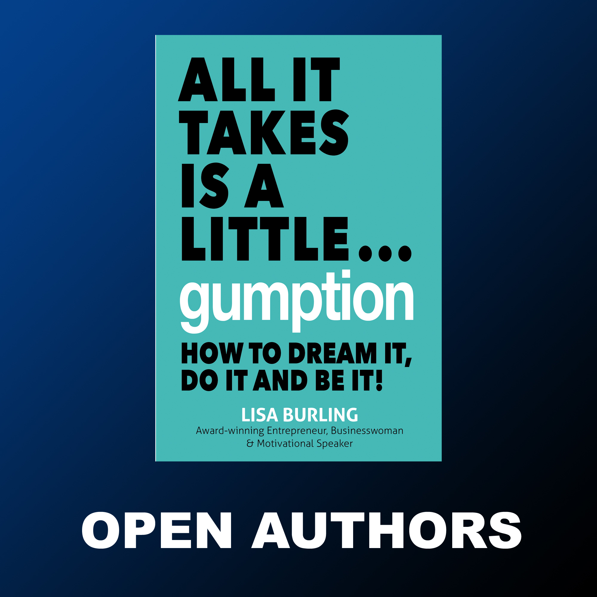 Lisa Burling - All It Takes Is a Little Gumption