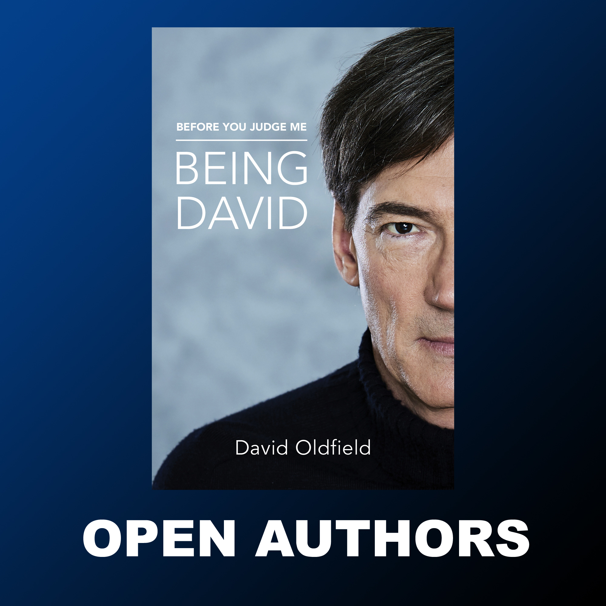 David Oldfield - Before You Judge Me: Being David