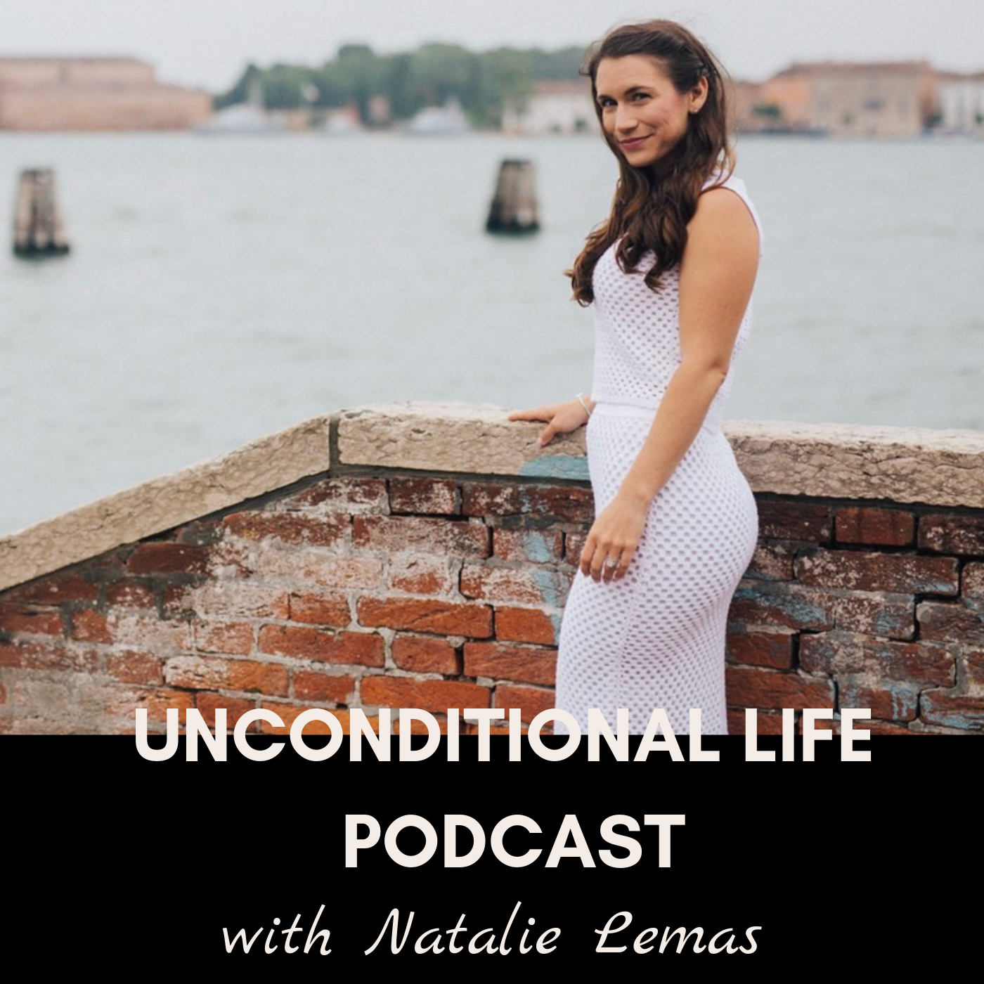 Unconditional Life Podcast