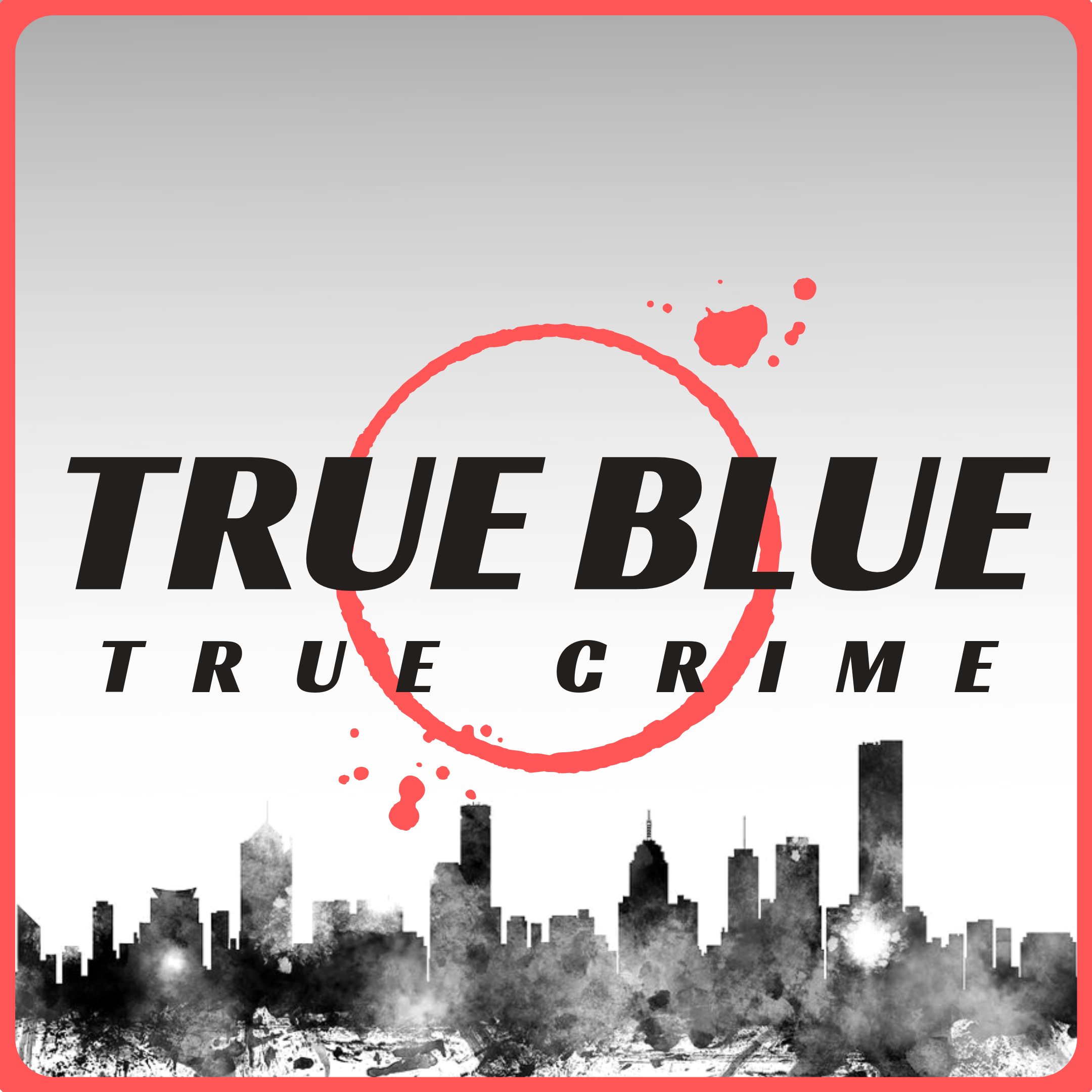 True Blue True Crime – Podcast – Podtail
