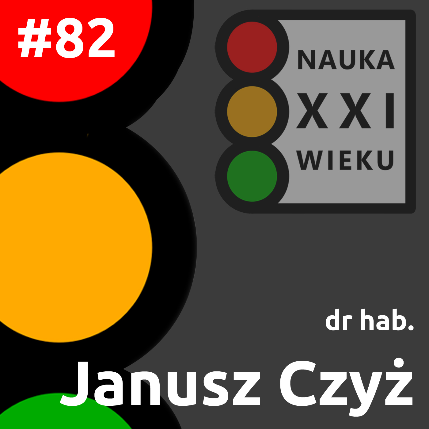 #82 - Janusz Czyż
