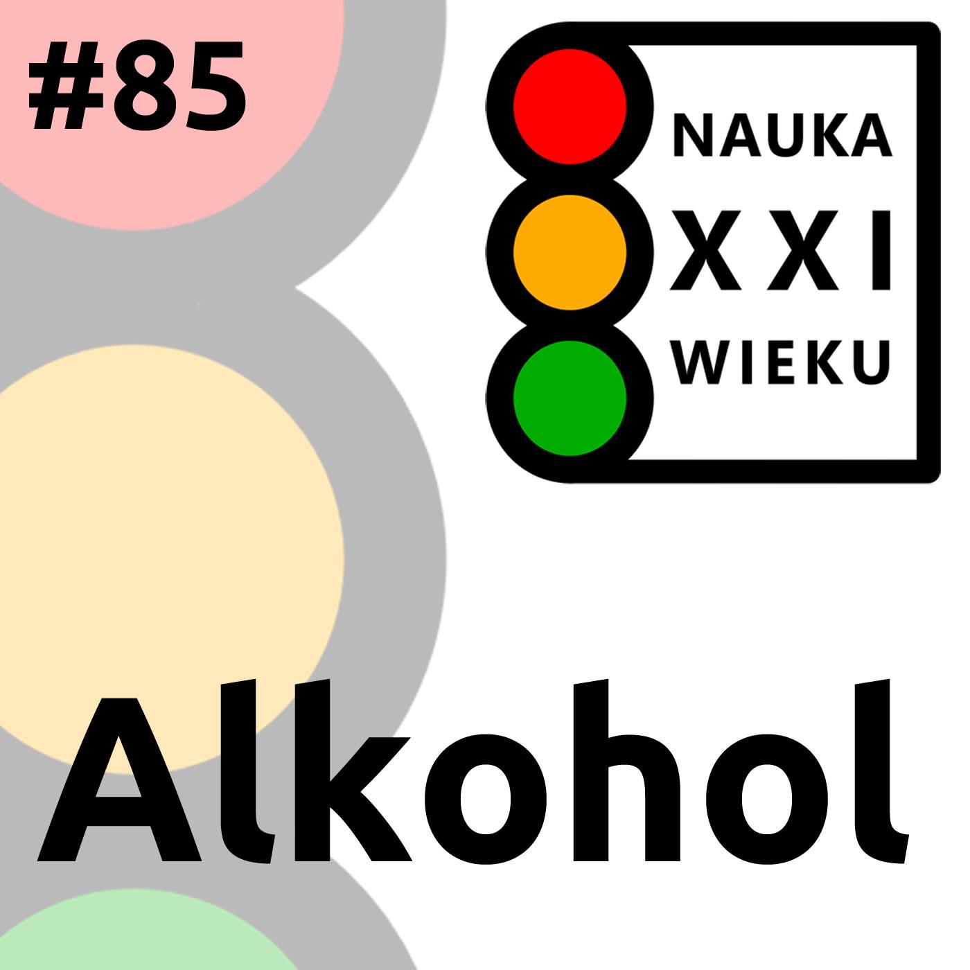 #85 - Alkohol