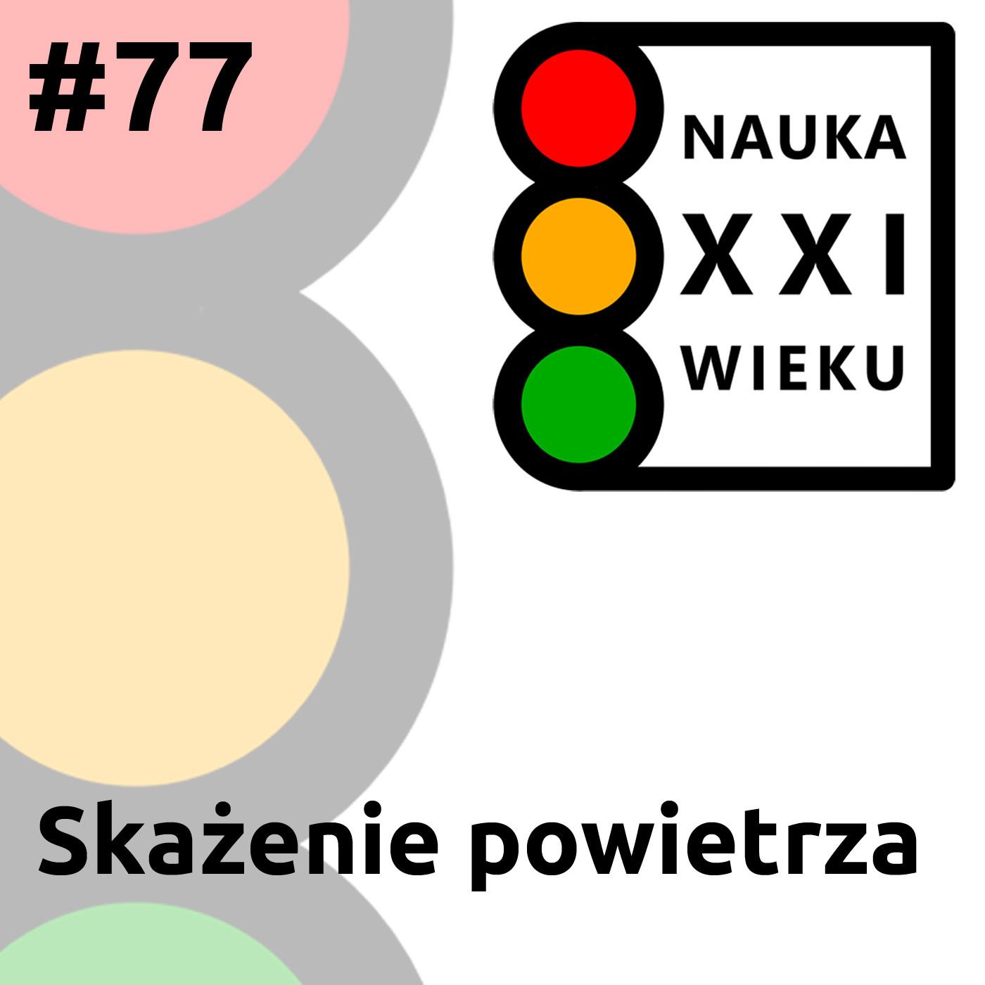 #77 - Skażenie Powietrza