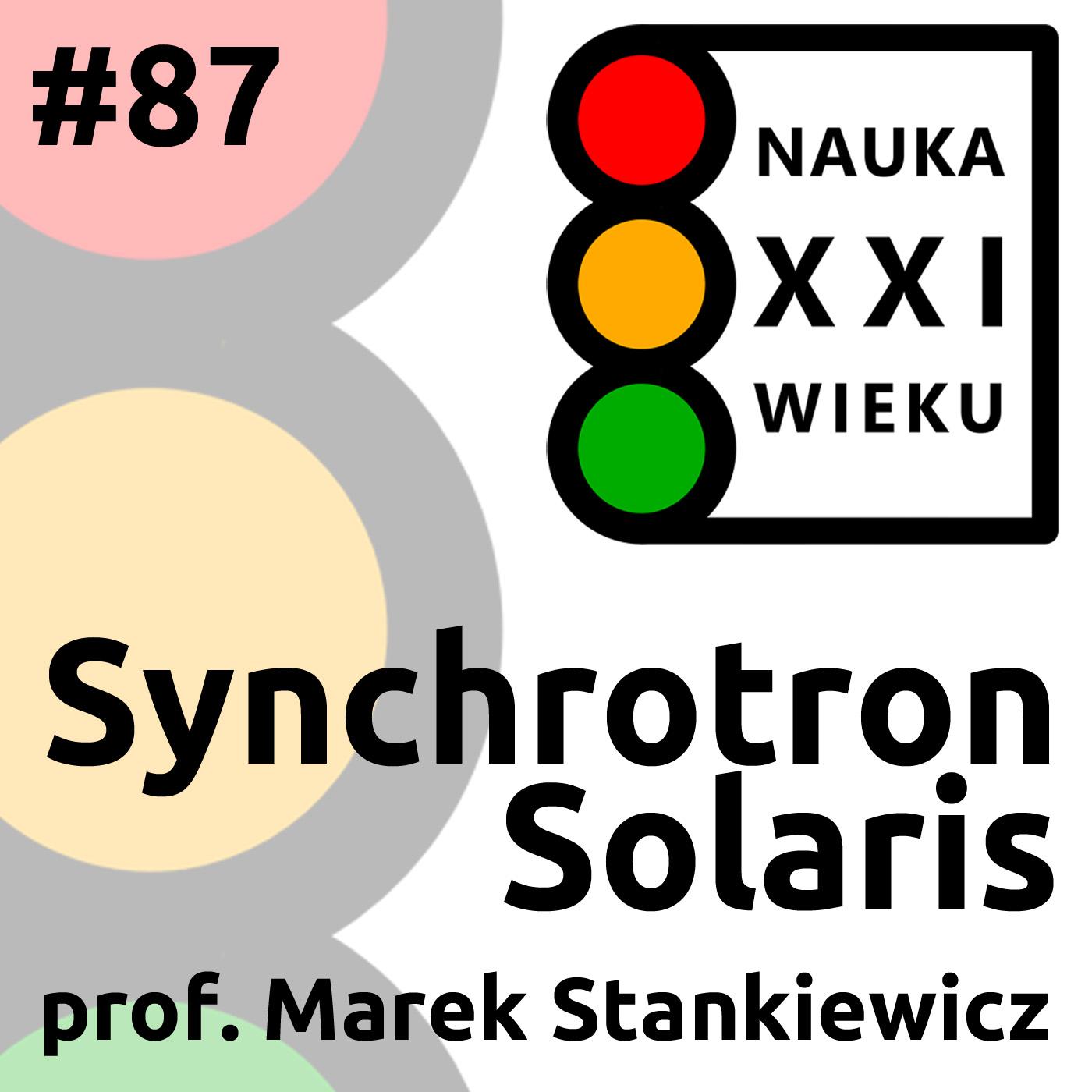 #87 - Synchrotron Solaris