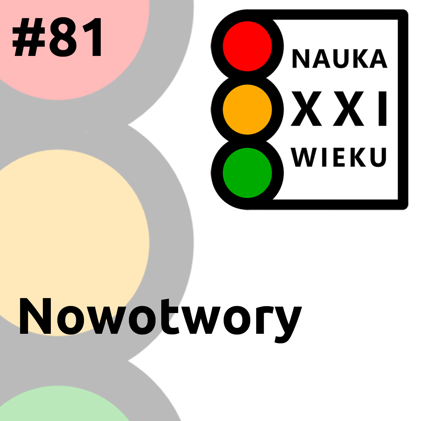 #81 - Nowotwory