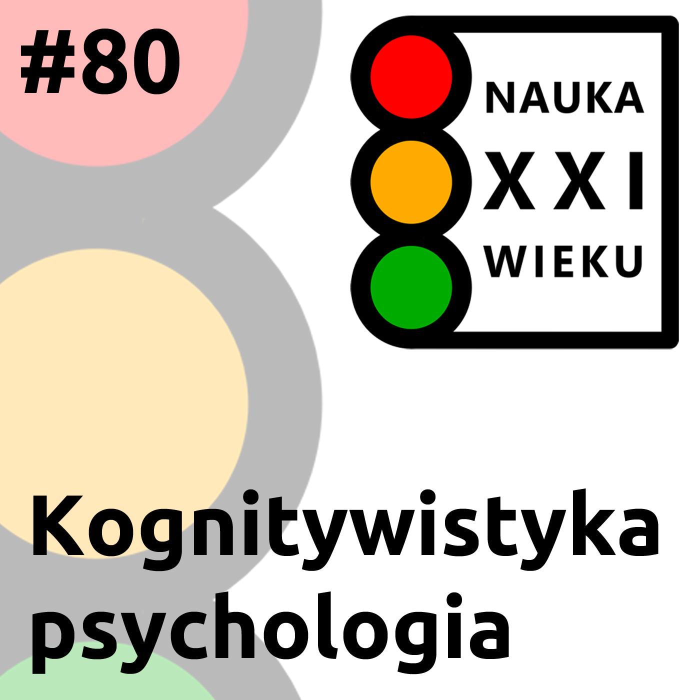 #80 - Kognitywistyka, psychologia