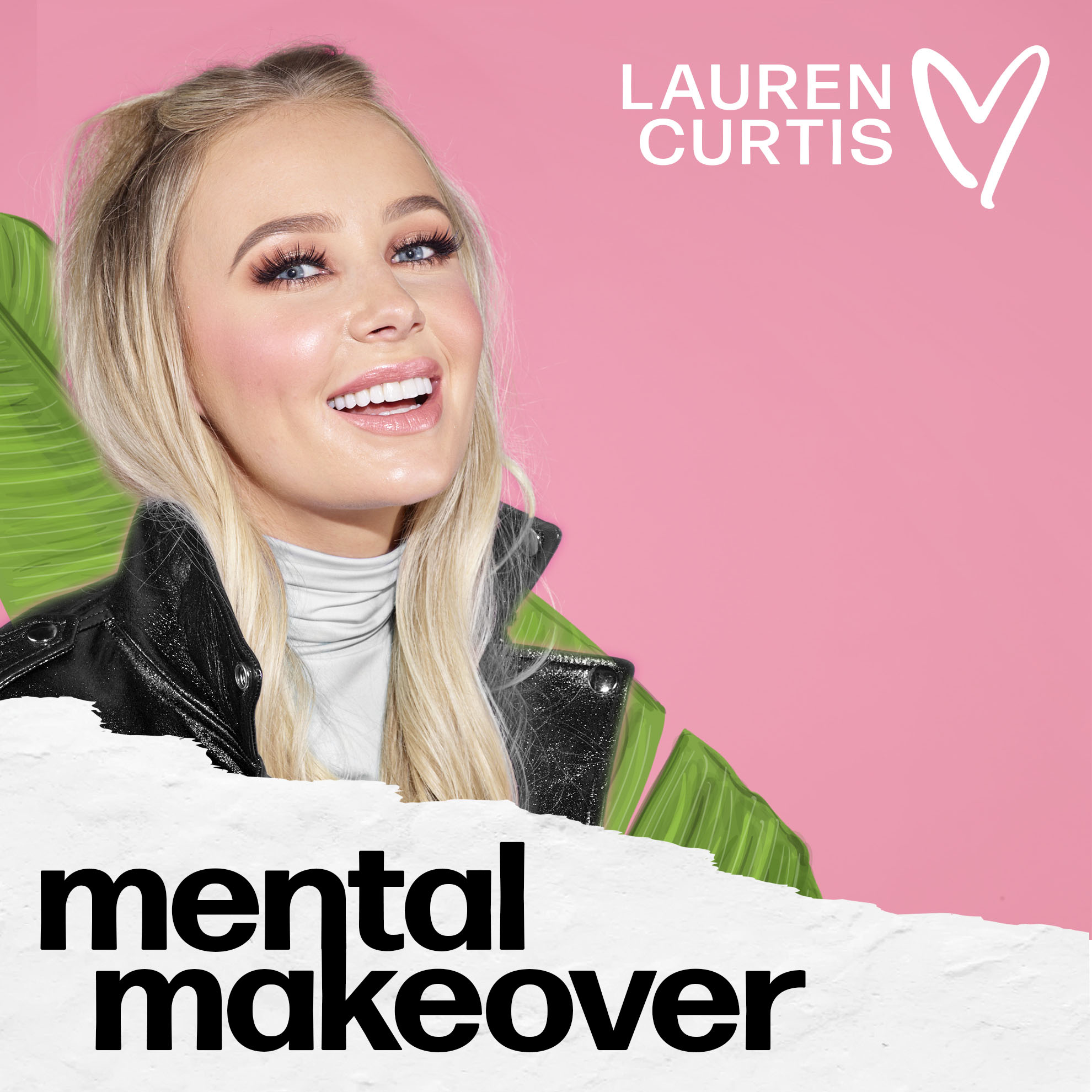 Mental Makeover Podcast