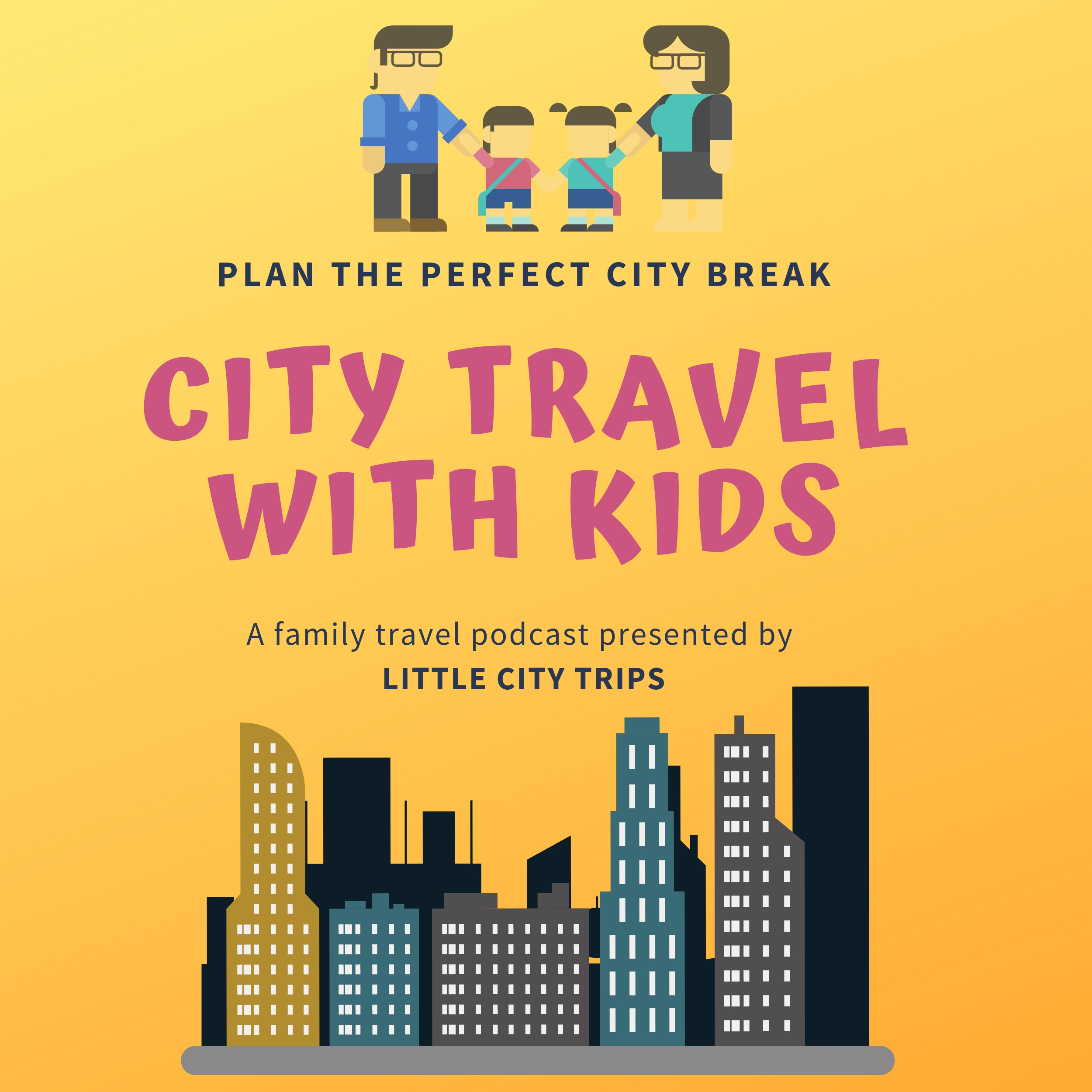 City Travel with Kids | Listen via Stitcher for Podcasts