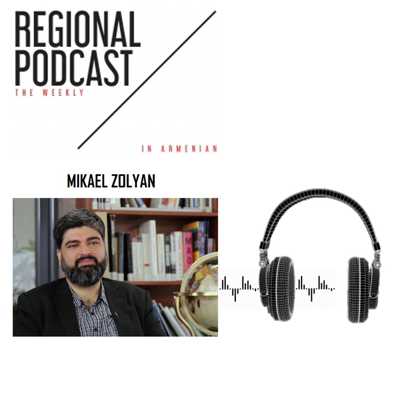 [հայերեն] Regional Podcast-The Weekly / Mikael Zolyan