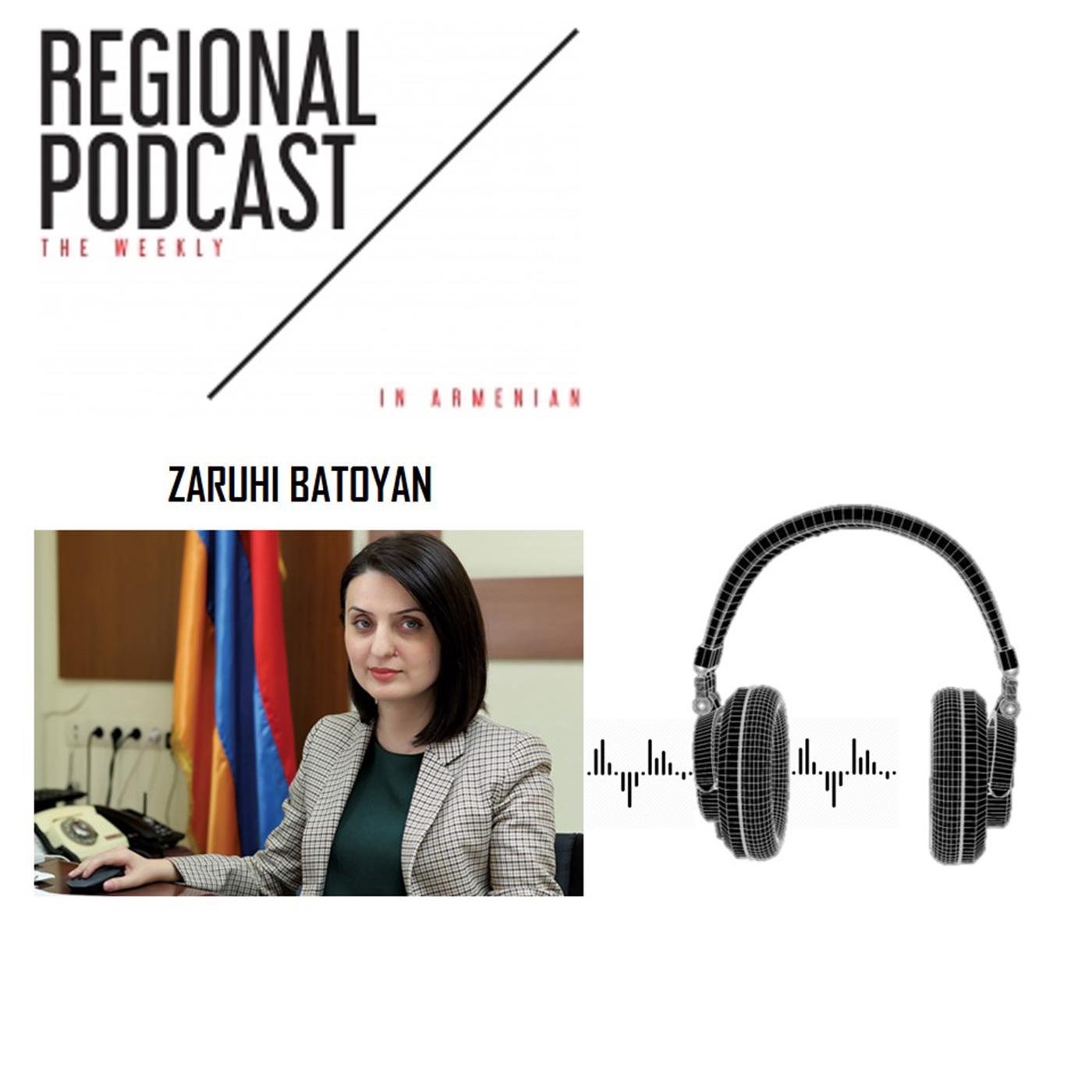 [հայերեն] Regional Podcast-The Weekly / Zaruhi Batoyan