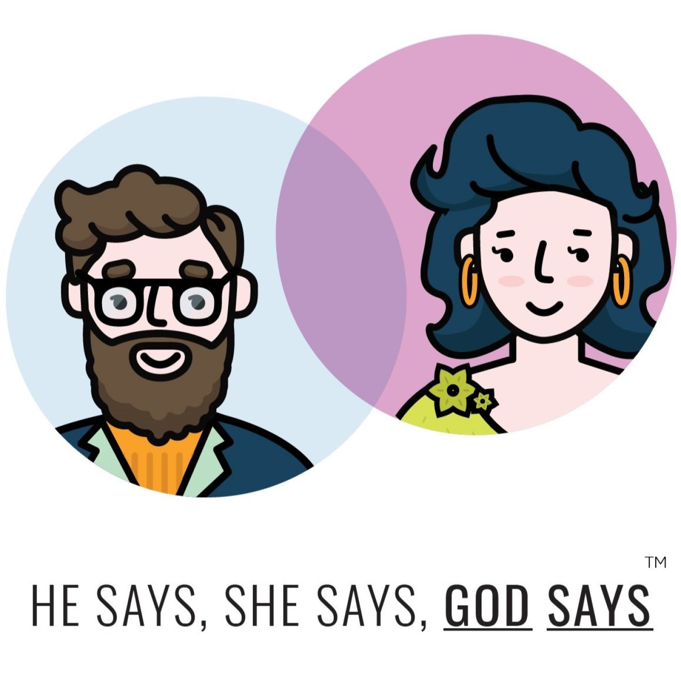 He Says She Says God Says
